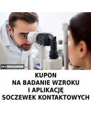 Kupon na wykonanie badania wzroku i aplikacji soczewek kontaktowych